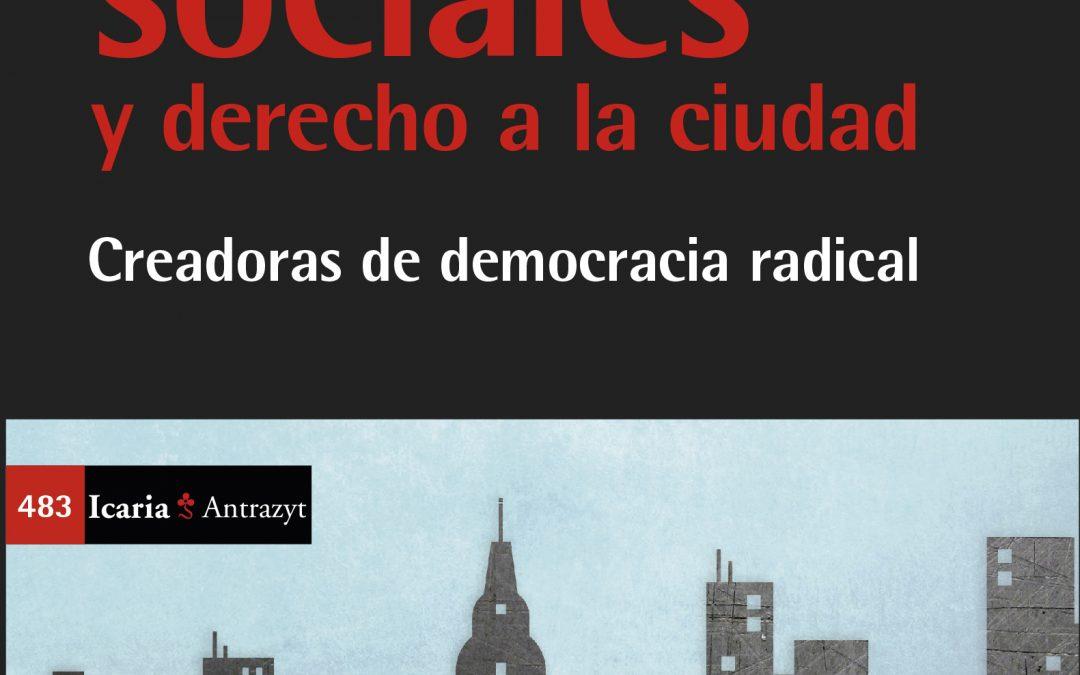 """Presentació del llibre """"Movimientos sociales y derecho a la ciudad"""" 19 de desembre a les 19h a l'IEC"""
