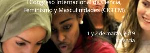 1er Congrés Internacional Ciència, Feminisme i Masculinitats (CICFEM) @ Universitat Politècnica de València