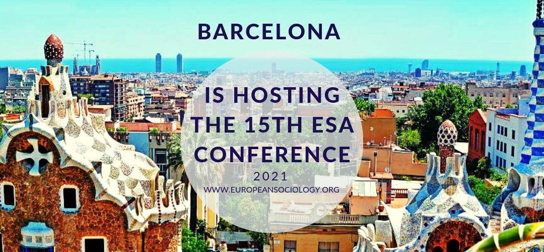 Barcelona 2021, 15è Congrés de la ESA (European Sociological Association)