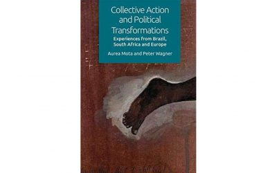 El llibre. Collective Action and Political Transformations. The Entangled Experiences in Brazil, South Africa and Europe, de Peter Wagner i Aurea Mota