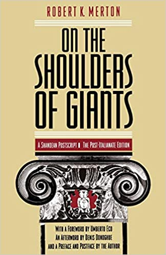 "Proper Seminari de Teoria Sociològica Raimon Bonal, 23 de novembre: Capítols 1 a 42 de ""On the Shoulders of Giants"" de Robert K. Merton"